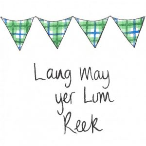 Lang may your lum reek
